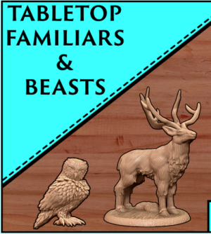 Familiars and Beasts